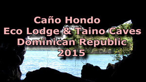 Caño Hondo Eco Lodge and Taino Caves