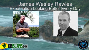 James Wesley Rawles On Expatriation