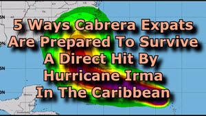 Hurricane Irma -  Cabrera Expats Better Prepared
